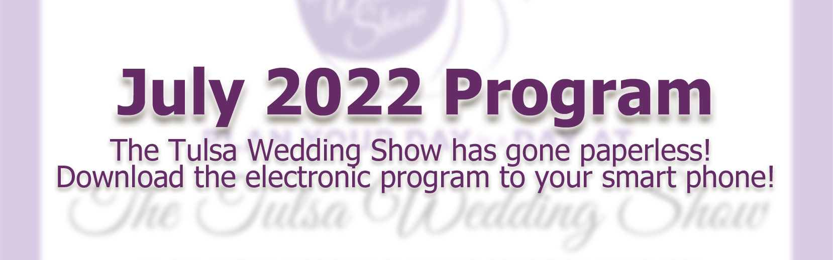 Download the new paperless program to The Tulsa Wedding Show!